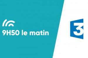 émission 9h50 le matin sur France 3